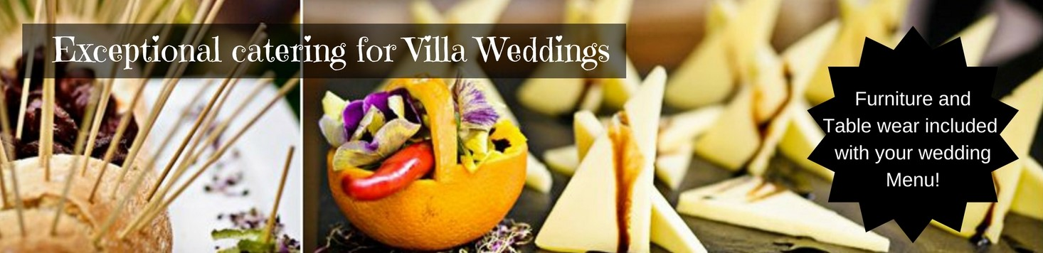 Excellent catering for Villa Weddings